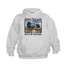 Support Your Local Artists & Craftsmen Hoodie