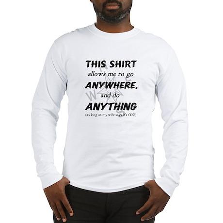 Wife Says OK Long Sleeve T-Shirt