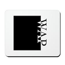 WAP Typography Mousepad
