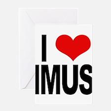 I Love Imus Greeting Card