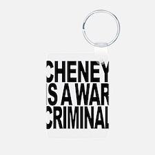 Cheney Is A War Criminal Keychains