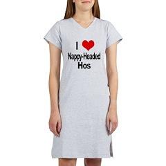 I Love Nappy-Headed Women's Nightshirt