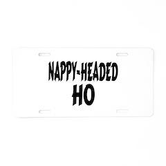 Nappy Headed Ho Brush Design Aluminum License Plat