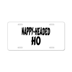 Nappy Headed Ho Brush Design Aluminum License Plat