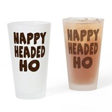 Nappy Headed Ho Hairy Design Drinking Glass