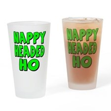 Nappy Headed Ho Green Design Drinking Glass