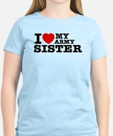 I love My Army Sister T-Shirt