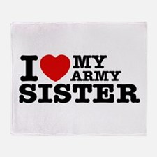 I love My Army Sister Throw Blanket