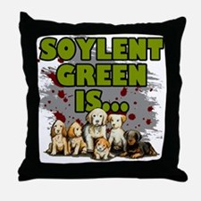 Soylent Green Is Puppies Throw Pillow