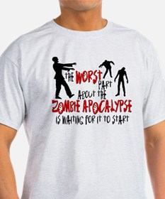 Zombie Apocalypse Waiting T-Shirt