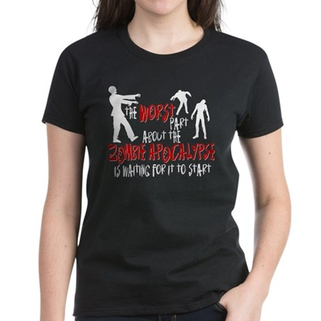 Zombie Apocalypse Waiting Women's Dark T-Shirt