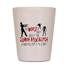 Zombie Apocalypse Waiting Shot Glass