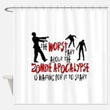 Zombie Apocalypse Waiting Shower Curtain
