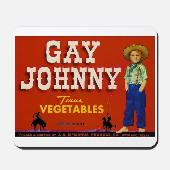 Gay Johnny Mousepad