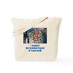 Support Schubot Center Tote Bag