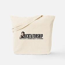 Ricktatorship Tote Bag