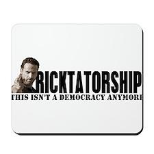 Ricktatorship Mousepad