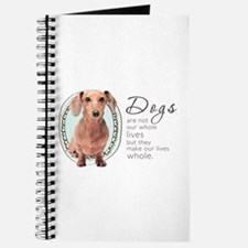 Dogs Make Lives Whole -Dachshund Journal