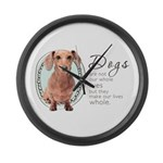 Dogs Make Lives Whole -Dachshund Large Wall Clock