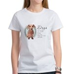 Dogs Make Lives Whole -Dachshund Women's T-Shirt