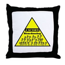 Caution! Riverdancing! Throw Pillow