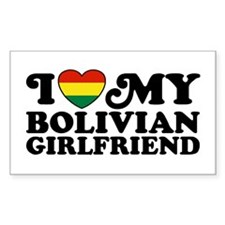 I Love My Bolivian Girlfriend Decal