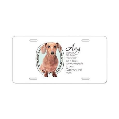 Dachshund Mom Aluminum License Plate