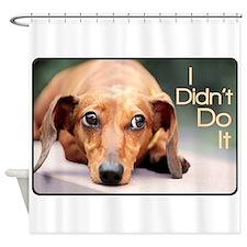 """I Didn't Do It"" Dachshund Shower Curtain"