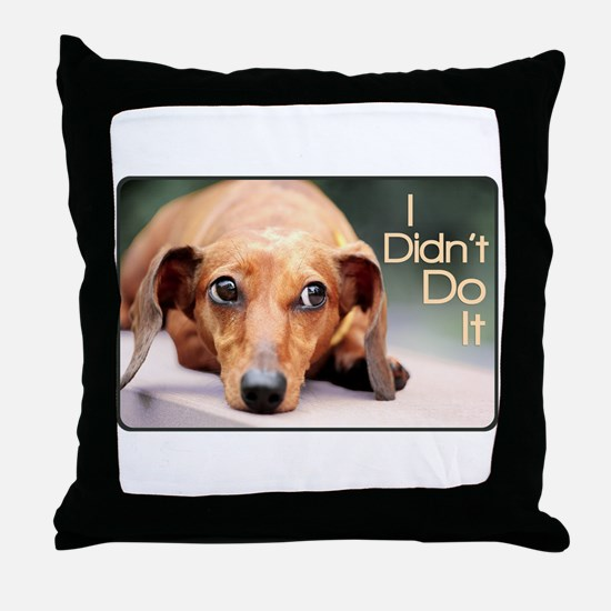 """I Didn't Do It"" Dachshund Throw Pillow"