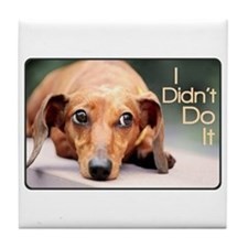 """I Didn't Do It"" Dachshund Tile Coaster"