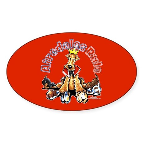 Airedales Rule Sticker (Oval)