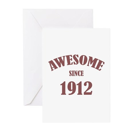 Awesome Since 1912 Greeting Cards (Pk of 10)