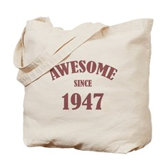 Awesome Since 1947 Tote Bag
