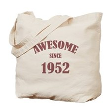 Awesome Since 1952 Tote Bag
