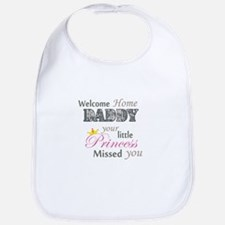 Welcome Home Daddy (Princess) Bib