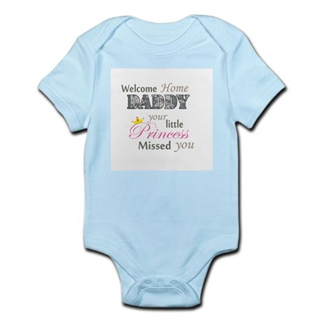 Welcome Home Daddy (Princess) Infant Bodysuit