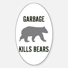Garbage Kills Bears Decal