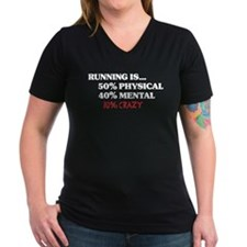 Running is... 50% Physical, 4 Shirt