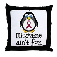 Migraine Ain't Fun Throw Pillow