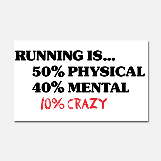 Running is... 50% Physical, 4 Car Magnet 20 x 12