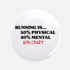 "Running is... 50% Physical, 4 3.5"" Button"