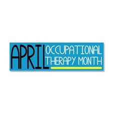 Cute Occupational therapy month Car Magnet 10 x 3