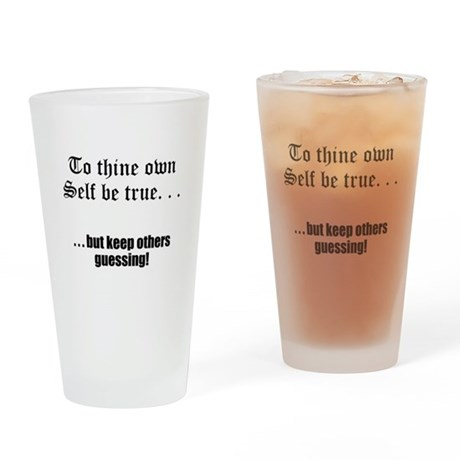 tothineownself Drinking Glass