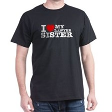 I love My Lawyer Sister T-Shirt