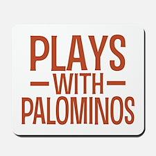 PLAYS Palominos Mousepad