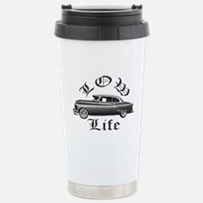 low life lowrider Stainless Steel Travel Mug