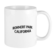 Rohnert Park California Mug