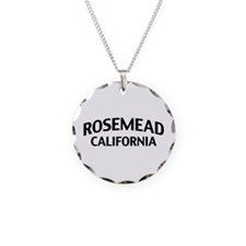 Rosemead California Necklace