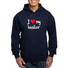 I LOVE MY Kooiker Hoodie