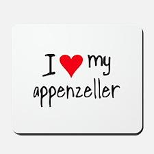 I LOVE MY Appenzeller Mousepad